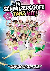 Cover Schwiizergoofe - Tanz mit! [DVD]